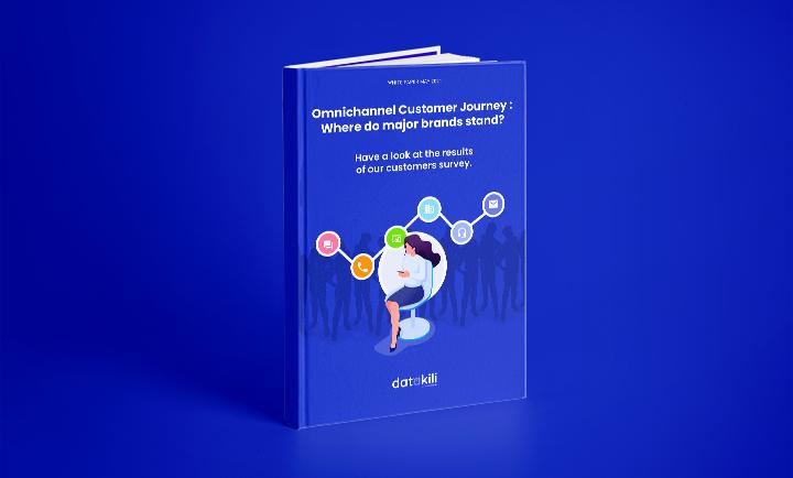 datakili - White Papers > Omnichannel Customer Journey : Where do major brands stand?